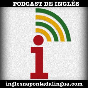Podcast de Inglês