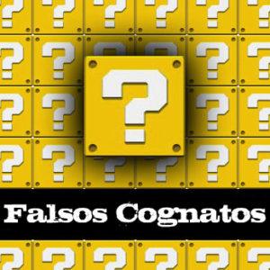 Lista de Falsos Cognatos em Inglês
