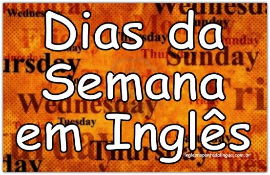 Dias da Semana em Inglês: Usos e Curiosidades